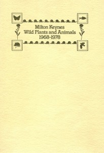 Milton Keynes Wild Plants and Animals 1968-1978